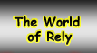 This is the World of Rely